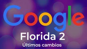 Actualización del algoritmo de Google Florida 2